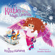 Katie and the Magic Umbrella: Om Snowflake Trail